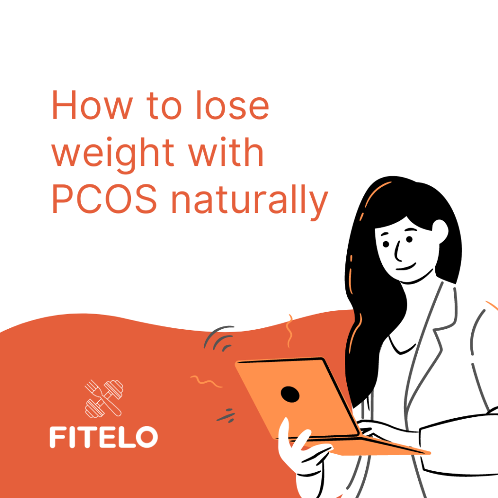 How to lose weight with PCOS naturally in 2020